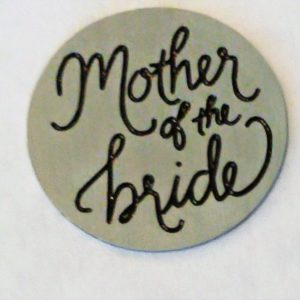 Mother of the Bride Large Disk